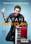 Gatane : Live Therapy au Théâtre du Marais