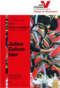 Julien Colombier, Electric Ladyland à l'Abbaye cistercienne de Maubuisson