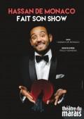Hassan fait son show au Théâtre du Marais