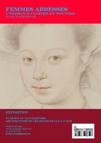 Femmes abbesses, l'exercice cloîtré du pouvoir : XVIIe-XVIIIe siècle au Pavillon de l'Ermitage