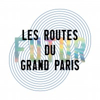 Les Routes du futur Grand Paris au Pavillon de l'Arsenal
