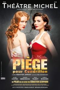 Piège pour Cendrillon au Théâtre Michel