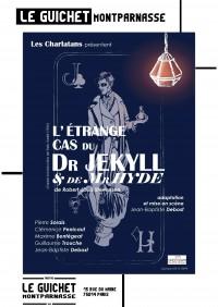 L'Étrange cas du Dr Jekyll et de Mr Hyde au Guichet-Montparnasse