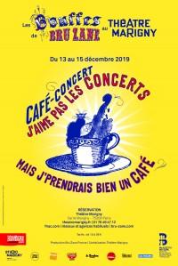 J'aime pas les concerts ! Mais j'prendrais bien un café... - Affiche