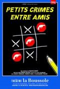 Petits crimes entre amis au Théâtre La Boussole