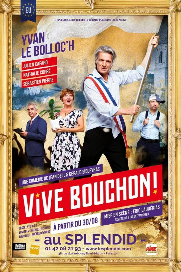 Vive Bouchon ! au Splendid