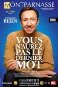 Vous n'aurez pas le dernier mot : Stéphane Bern au Théâtre Montparnasse