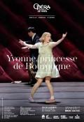 Yvonne, princesse de Bourgogne à l'Opéra Garnier