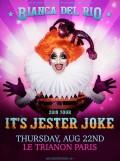Bianca Del Rio : It's Jester Joke au Trianon