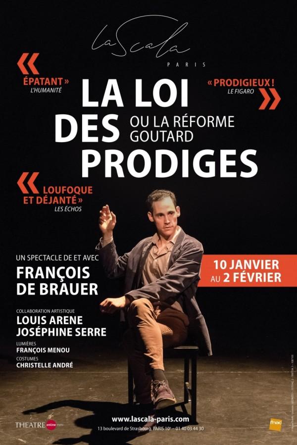 La Loi des prodiges à La Scala Paris