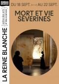 Mort et vie Séverines au Théâtre de la Reine Blanche