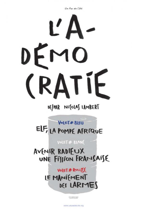 L'A-Démocratie : la trilogie - Affiche