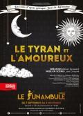 Le Tyran et l'Amoureux au Funambule