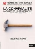 La Convivialité, la faute de l'orthographe au Théâtre Tristan-Bernard