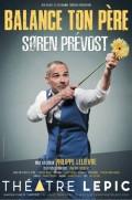Soren Prévost : Balance ton père au Théâtre Lepic