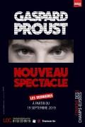 Gaspard Proust à la Comédie des Champs-Élysées