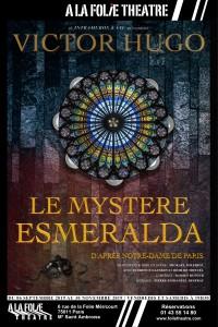 Le Mystère Esmeralda à la Folie Théâtre
