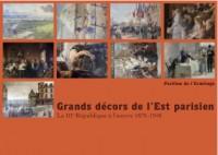 Grands Décors de l'Est parisien : La IIIe République à l'œuvre (1870-1940) au Pavillon de l'Ermitage