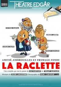 La Raclette au Théâtre Edgar