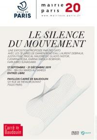 Le Silence du mouvement au Pavillon Carré de Baudoin