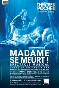 Madame se meurt au Théâtre de Poche-Montparnasse
