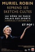Muriel Robin : Et pof ! au Dôme de Paris - Palais des Sports