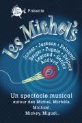 Les Michel's au Théâtre L'Essaïon