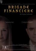 Brigade financière au Théâtre Pixel