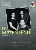 Le Malentendu au Théâtre Pixel