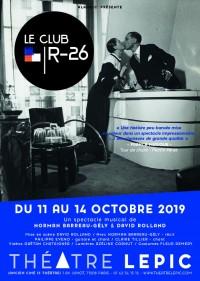 Le Club R-26 au Théâtre Lepic