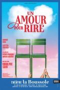 Un amour pour rire au Théâtre La Boussole