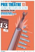 Prix Théâtre 13 - Jeunes metteurs en scène