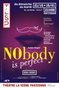 Nobody is perfect à La Scène Parisienne