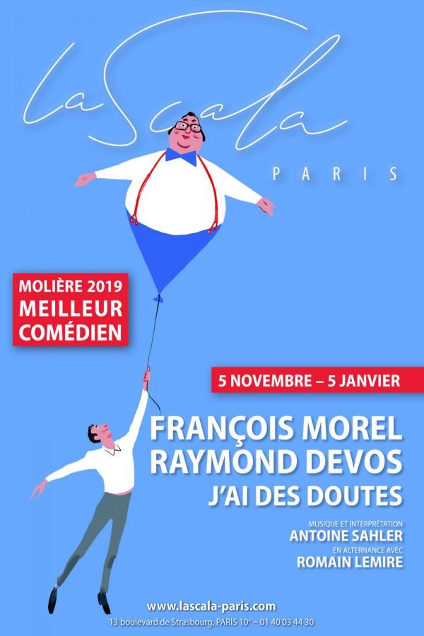 J'ai des doutes à La Scala Paris