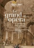Le Grand opéra : le spectacle de l'Histoire au Palais Garnier