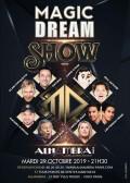 Magic Dream Show à l'Alhambra