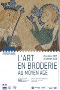 L'Art en broderie au Moyen Âge au Musée de Cluny