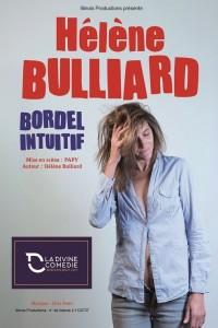 Hélène Bulliard : Bordel intuitif à La Divine Comédie