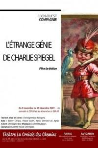 L'Étrange génie de Charlie Spiegel au Théâtre La Croisée des Chemins