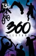 360 Allstars au 13ème Art