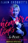 Alain Choquette : La Mémoire du temps au Palace