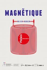 Magnétique au Palais de la Découverte