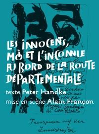 Les Innocents, moi et l'inconnue au bord de la route départementale au Théâtre de la Colline