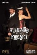 Freaky or not Freaky au Théâtre Pixel