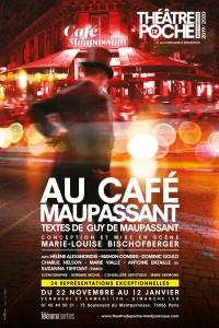 Au Café Maupassant au Théâtre de Poche-Montparnasse