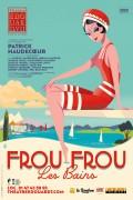 Frou-Frou les Bains au Théâtre Édouard VII