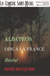 Albatros, Ode à la France à la Comédie Saint-Michel