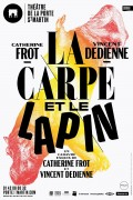 La Carpe et le Lapin au Théâtre de la Porte Saint-Martin