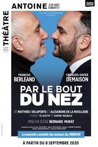 Par le bout du nez au Théâtre Antoine