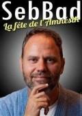 Seb Bad : La fête de l'amnésik à La Cible